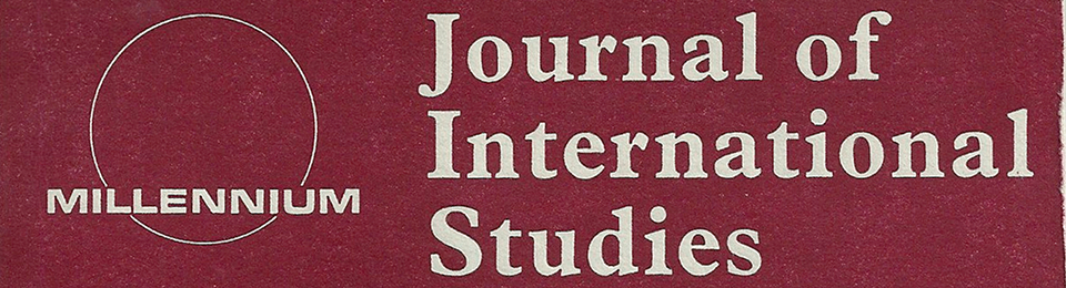 Millennium: Journal of International Studies
